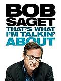Bob Saget: That's What I'm Talkin' About [OV]